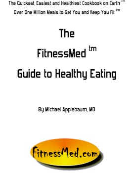 The FitnessMed tm Guide To Healthy Eating